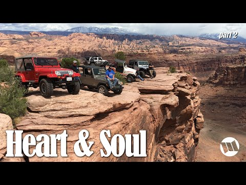 HEART & SOUL - A Moab Vacation with the Engineers from Jeep [Part-2]