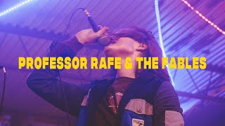 Professor Rafe & The Fables || Safehouse 6/12