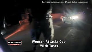 Moment Woman Attacks Cop With Taser Caught On Bodycam