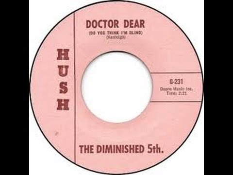 THE DIMINISHED 5TH. - DOCTOR DEAR (DO YOU THINK I'M BLIND)