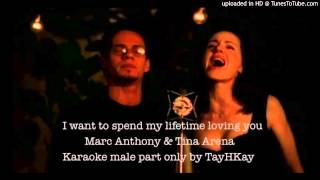 I want to spend my lifetime loving you karaoke male part only by TayHKay
