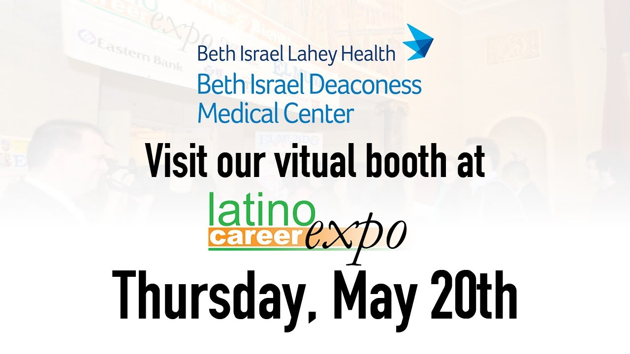 Beth Israel Deaconess Medical Center is part of the Latino Career Expo 2021