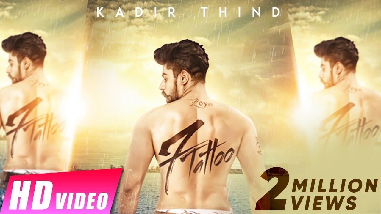 7 Tattoo : Kadir Thind | Jaani | Preet Hundal | Latest Punjabi Song