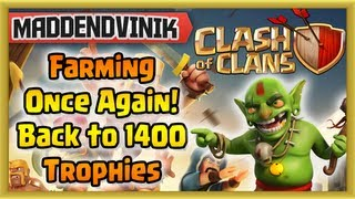 Clash of Clans - Farming Once Again! Back to 1400 Trophies (Gameplay Commentary)