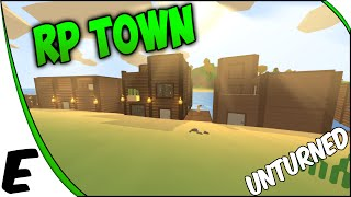 Unturned 3.0 Multiplayer Gameplay ➤ Awesome RP Town On The Server