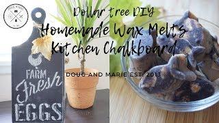 DOLLAR TREE DIY: HOMEMADE WAX MELTS AND KITCHEN CHALK BOARD [Doug&Marie At Home]