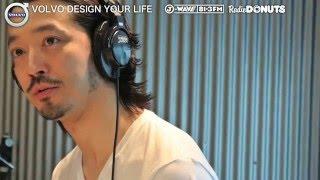 VOLVO DESIGN YOUR LIFE 20160423OA【ゲスト:金子ノブアキさん】