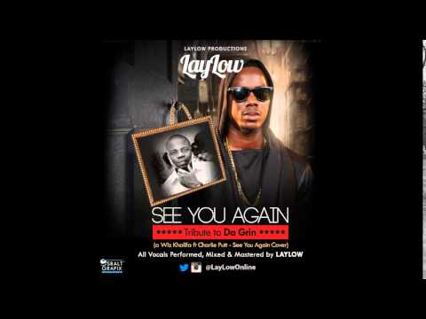 LayLow - Wiz Khalifa feat. Charlie Putt - See You Again Cover