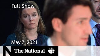 CBC News: The National   Trudeau's chief of staff testifies; Manitoba restrictions   May 7, 2021