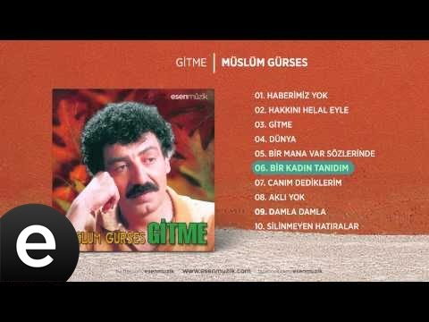 Bir Kadın Tanıdım (Müslüm Gürses) Official Audio #birkadıntanıdım #müslümgürses - Esen Müzik