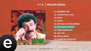 Bir Kadın Tanıdım Müslüm Gürses Official Audio birkadıntanıdım müslümgürses Esen Müzik