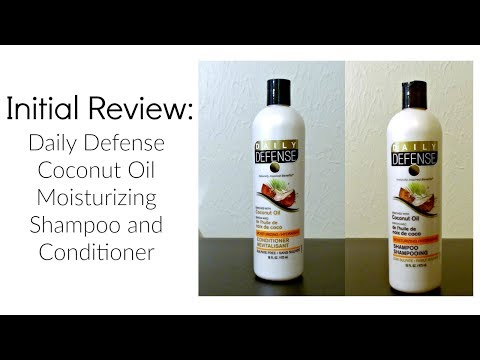 Initial Review: Daily Defense Coconut Oil Mousturizing Shampoo and Conditioner