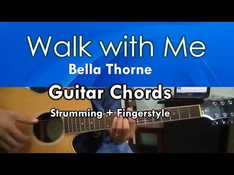 Walk with me - Bella Thorne Guitar Chords