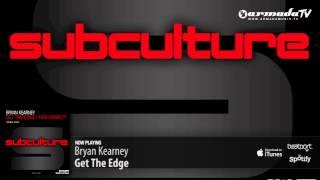 Bryan Kearney - Get The Edge (Original Mix)