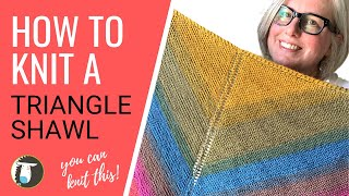 How To Knit An EASY Triangle Shawl   BEGINNER Knitting Tutorial