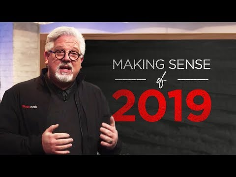 Glenn Beck On What's Coming In 2019 Mp3