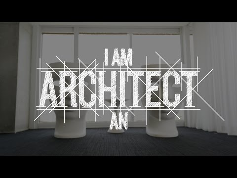 I am an Architect - Discover Architecture