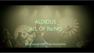ALDIOUS: ALL OF Re:NO|Best vocal+MC live moments (by russian fans)