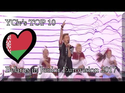 YCiv's TOP 10 - Belarus in Junior Eurovision Song Contest 2017 - National Selection