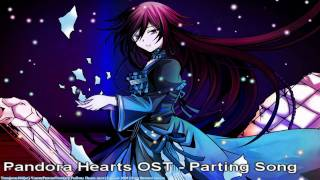 Pandora Hearts OST - Parting Song