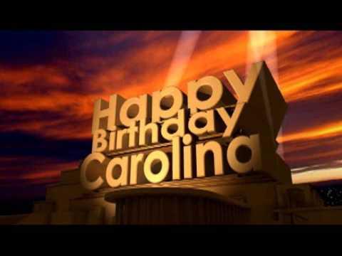 Happy Birthday Carolina Youtube