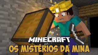 Minecraft - Os MISTÉRIOS da mina
