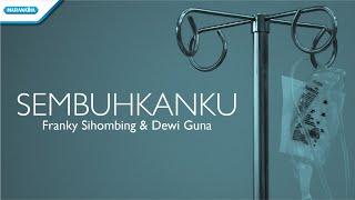 Sembuhkanku - Franky Sihombing (Video)