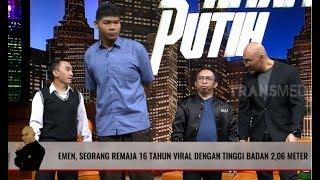 VIRAL REMAJA 16 TAHUN BERTINGGI BADAN 2,06 METER | HITAM PUTIH (29/08/19) Part 1