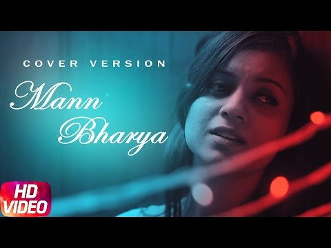 Mann Bharrya (Female Cover) Dr Chakshu Kotwal Lyrics