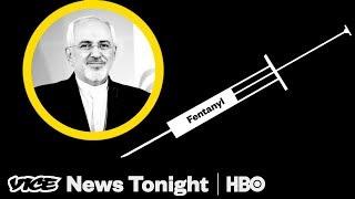 Fentanyl Amnesia & Iran Sanction Threat: VICE News Tonight Full Episode (HBO)