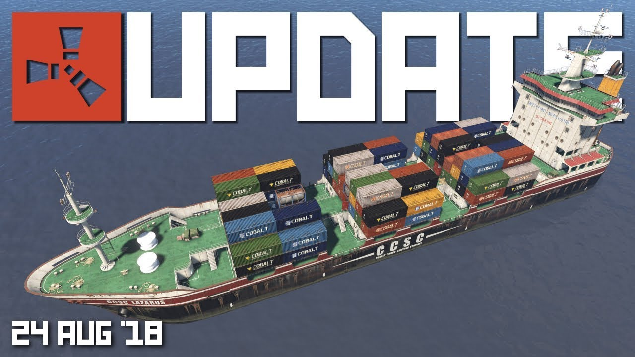 Cargo ship sighted, CCTV maybe?  Rust update 10th August 10