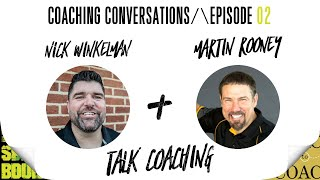 Coaching Conversations - Episode 2 - Martin Rooney