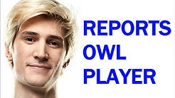 xQc RAGES then REPORTS OWL PLAYER ZAPPIS