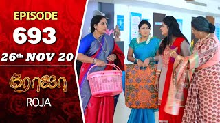 ROJA Serial | Episode 693 | 26th Nov 2020 | Priyanka | SibbuSuryan | SunTV Serial |Saregama TVShows