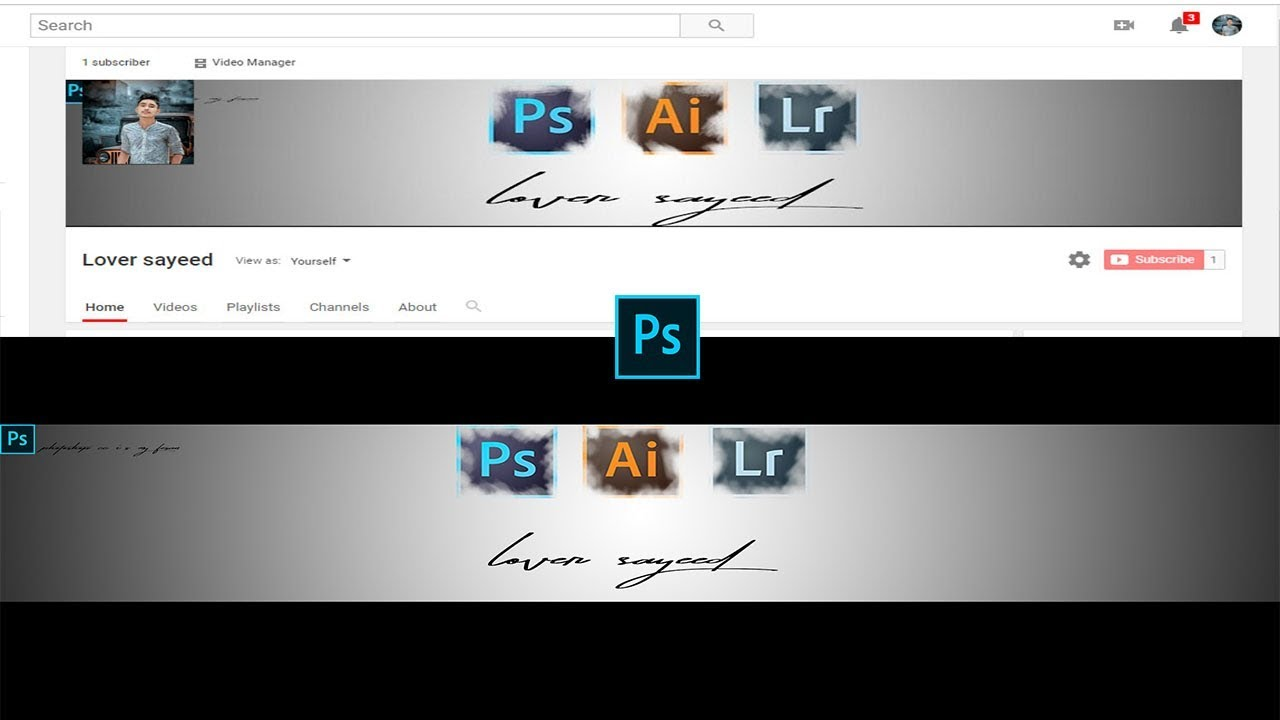 How to Make YouTube Channel Art YouTube Banner YouTube Channel Cover 2019  Lover Sayeed