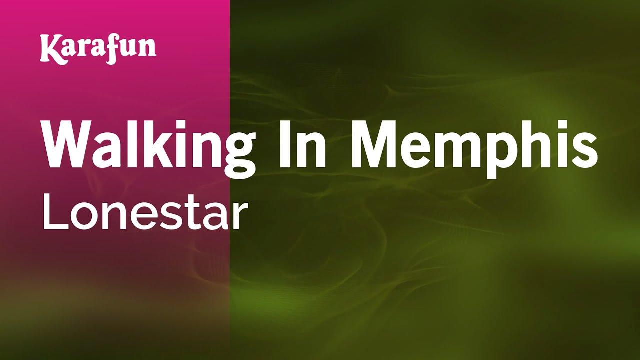Karaoke Walking In Memphis - Lonestar * - YouTube