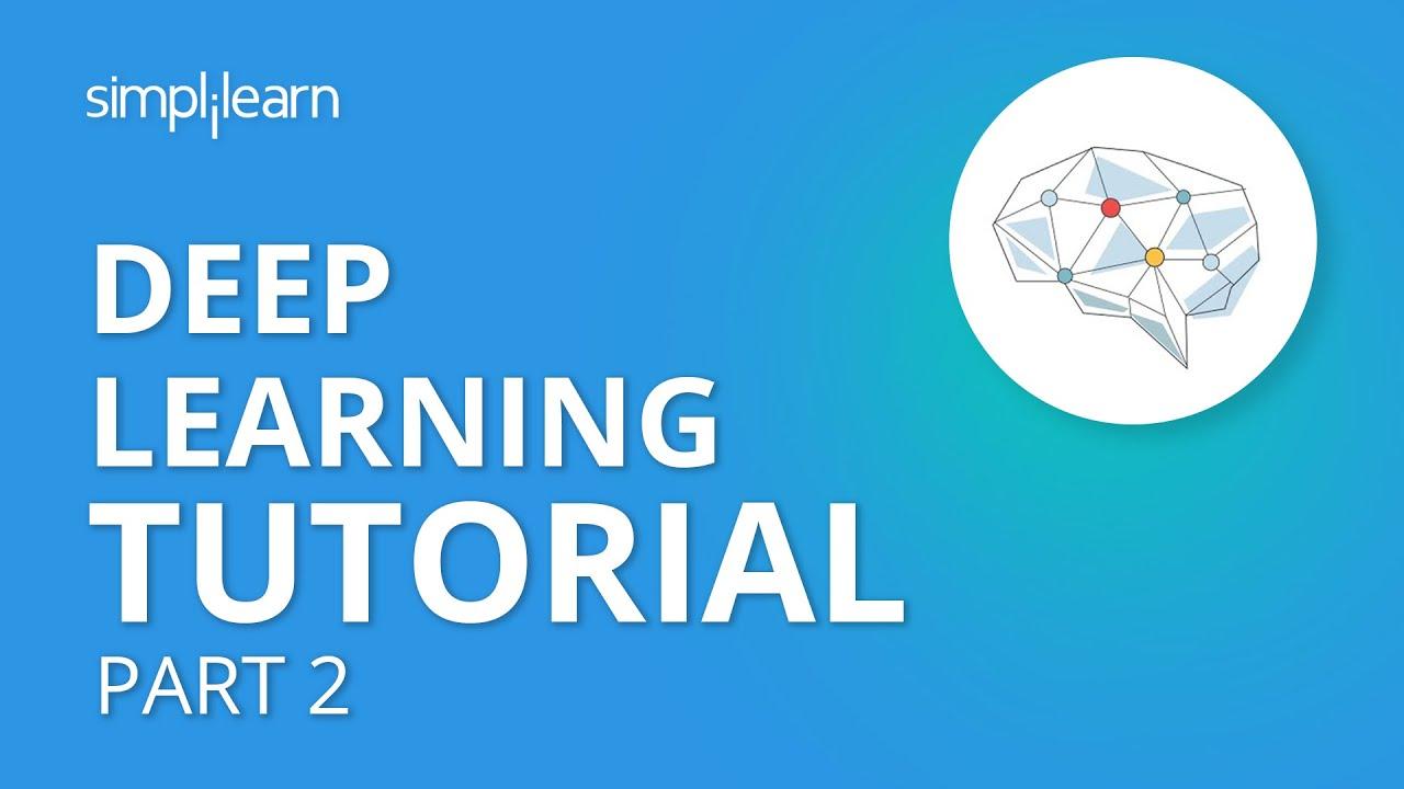 Deep Learning Tutorial - Part 2 | TensorFlow Object Detection | TensorFlow  Tutorial | Simplilearn