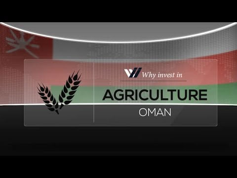 Agriculture  Oman - Why invest in 2015