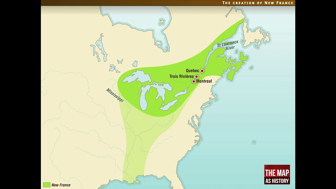 Map Of New France Canada French Colonies: New France, modern day Canada   YouTube
