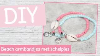 DIY sieraden maken met Kralenhoekje - Beach armbandjes met schelpjes