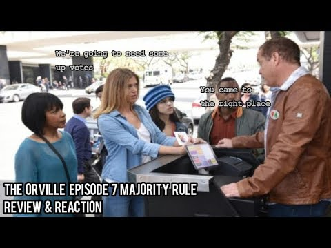 The Orville Episode 7 Majority Rule Review & Reaction