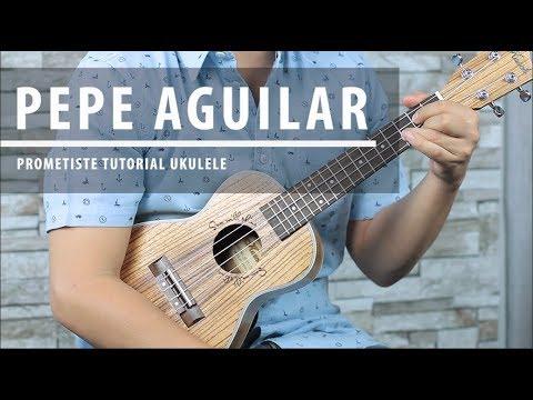 Como tocar PROMETISTE de Pepe Aguilar en UKULELE - Tutorial FÁCIL