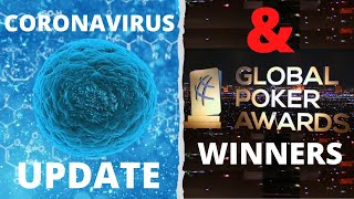 PokerNews Week in Review: Coronavirus Update & Global Poker Awards Breakdown