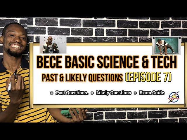 JSS Exam (BECE) Basic Science & Tech Questions | Episode 7