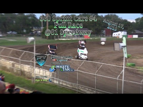 (360) Sprint Cars #17, Full Race, 81 Speedway, 08/17/19