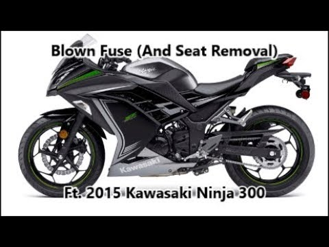 Blown Fuse And Seat Removal Ft 2015 Kawasaki Ninja Se 300 Abs