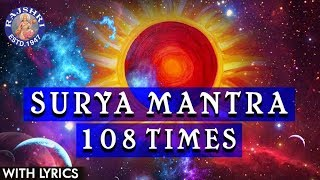surya mantra 108 times with lyrics popular surya mantra for health wealth prosperity