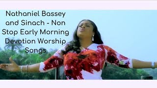 Nathaniel Bassey and Sinach - Non Stop Early Morning Devotion Worship Songs