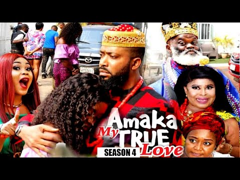 Download AMAKA MY TRUE LOVE (SEASON 4) {NEW MOVIE} - 2021 LATEST NIGERIAN NOLLYWOD MOVIES