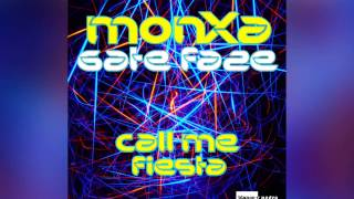 MONXA, Gate Faze - Call Me Fiesta (Radio Edit) [Official]